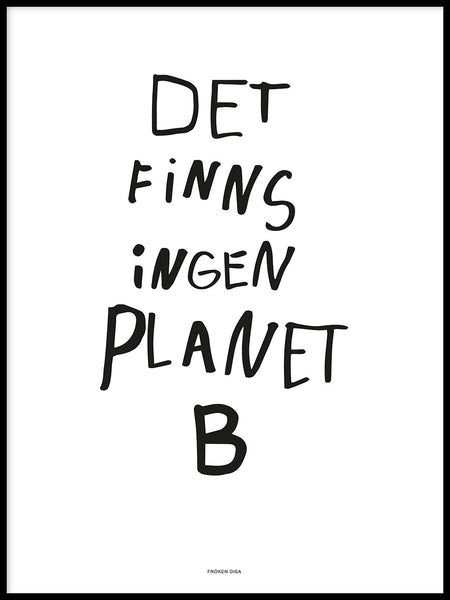 Poster: Planet B, white, by Fröken Disa