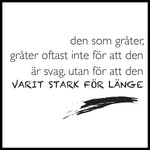 Poster: Strong for too long, av lindasofieolsson