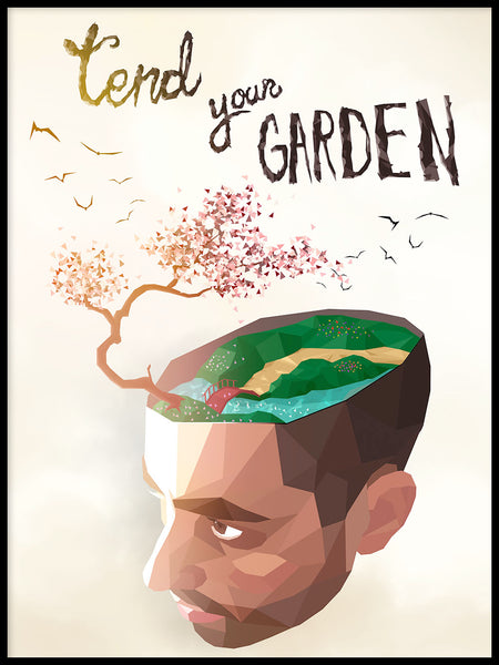 Poster: Tend your garden, by Sebastian Matar