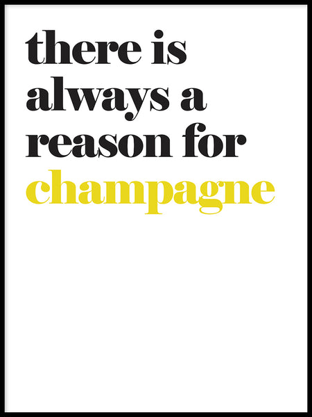 Poster: There's always a reason for champagne, by Lucky Me Studios