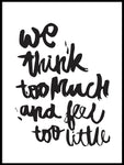 Poster: We Think Too Much, av Jullia Lyko