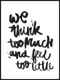 Poster: We Think Too Much, by Jullia Lyko