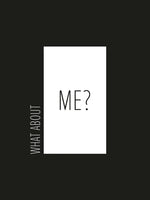 Poster: What about me, black, by Esteban Donoso