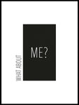 Poster: What about me, white, by Esteban Donoso