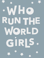 Poster: Who run the world girls, by Paperago