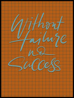 Poster: Without failure No success, by Fia Lotta Jansson Design