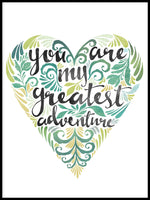 Poster: You are my greatest adventure, green, by Sofie Rolfsdotter