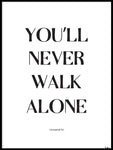 Poster: You'll never walk alone, by Tim Hansson