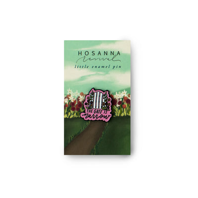 Hosanna Revival Enamel Pin: The Gate is Narrow