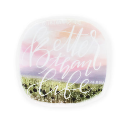 Hosanna Revival : Better Than Life Sticker