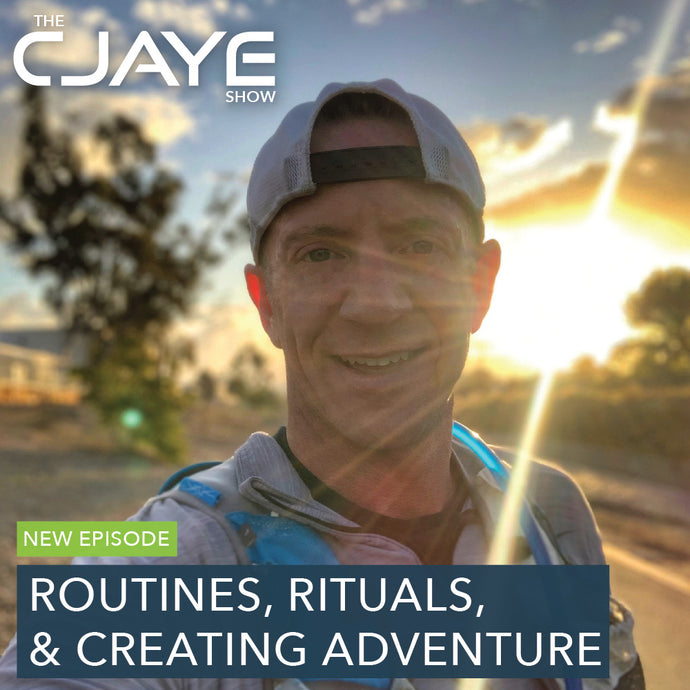 Routines, Rituals, & Creating an Adventure - Ep15