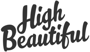 High Beautiful