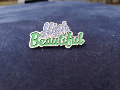 HIGH BEAUTIFUL PIN
