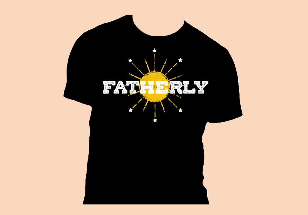 Fatherly T-Shirt (Country Edition)
