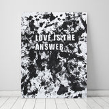 'LOVE IS THE ANSWER' LIMITED EDITION