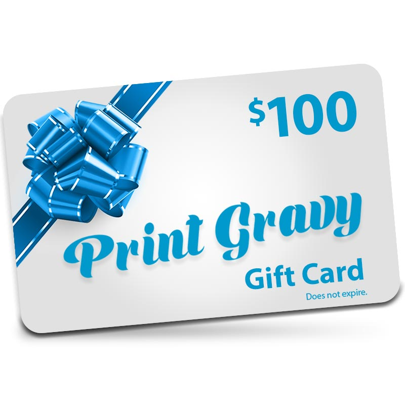 $100 Gift Card valid for purchases at Printgravy.com