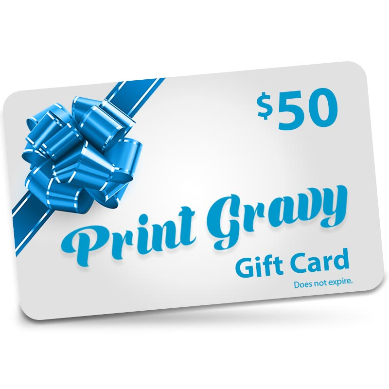 $50 Gift Card valid for purchases at Printgravy.com