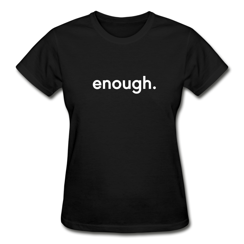 Enough. Women's T-shirt - black. BLM. civil rights. John Lewis.