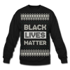 'Black Lives Matter Ugly Holiday Sweater - black
