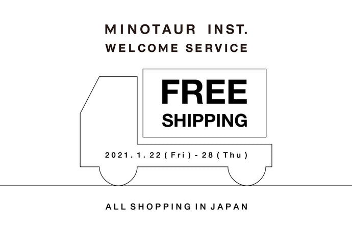 WELCOME SERVICE FREE SHIPPING