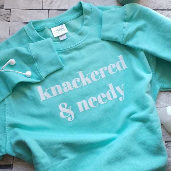 peppermint sweatshirt with white ink knackered & needy slogan print