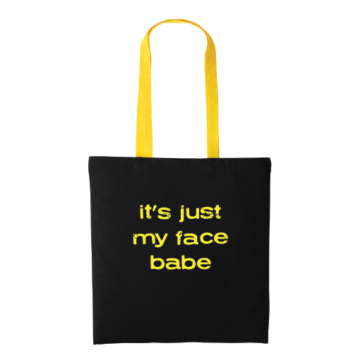 Its Just My Face Babe Contrast Colour Handle Tote Bag