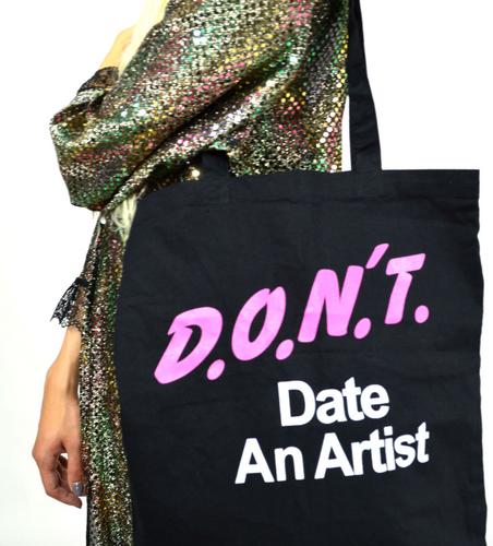 Don't Date An Artist Tote