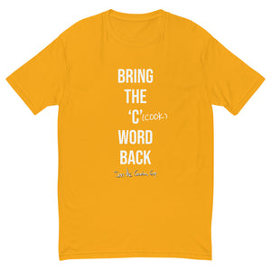 Bring the 'C' Word Back (V2) - Premium Graphic Tee