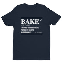 Load image into Gallery viewer, BAKE(d) AF - Premium Graphic Tee