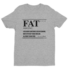 Load image into Gallery viewer, FAT AF - Premium Graphic Tee
