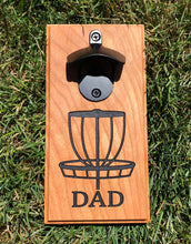 Load image into Gallery viewer, Magnetic Bottle Opener: Dad Disc Golf Basket