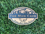 Sign: The Man Cave, Where Shit Gets Done
