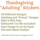 Adulting Thanksgiving Stickers (24 Designs!)