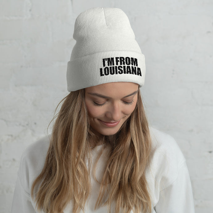 I'm From Louisiana Classic Cuffed Beanie