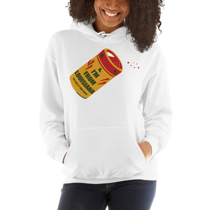 I'm From Louisiana Spice Unisex Hooded Sweatshirt