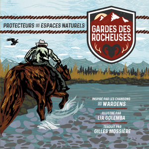 Gardes des Rocheuses: French Edition