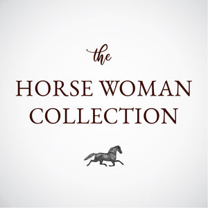 The Horse Woman Collection