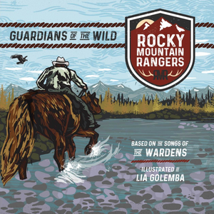 Rocky Mountain Rangers: Guardians of the Wild