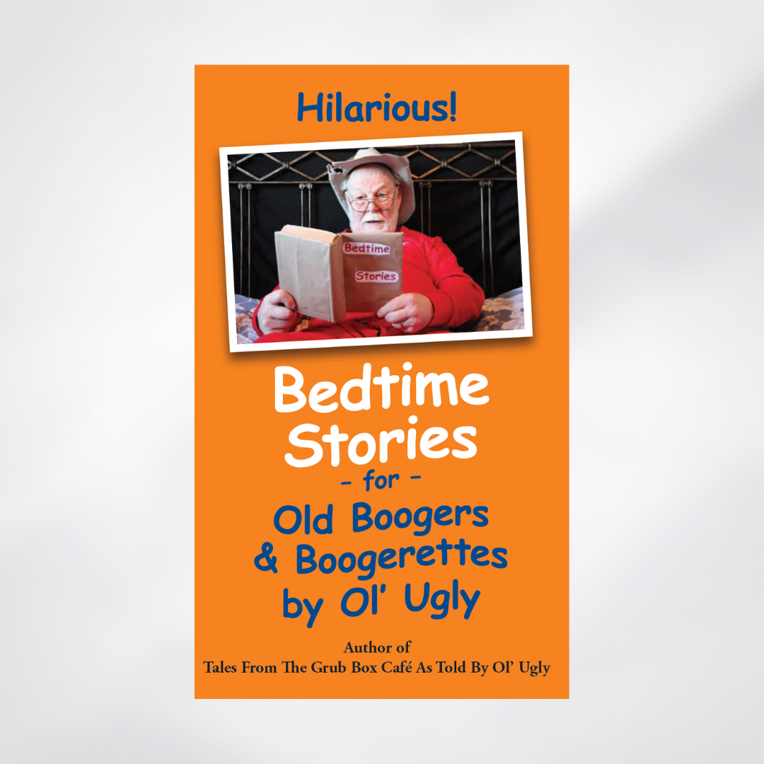 Bedtime Stories for Old Boogers & Boogerettes