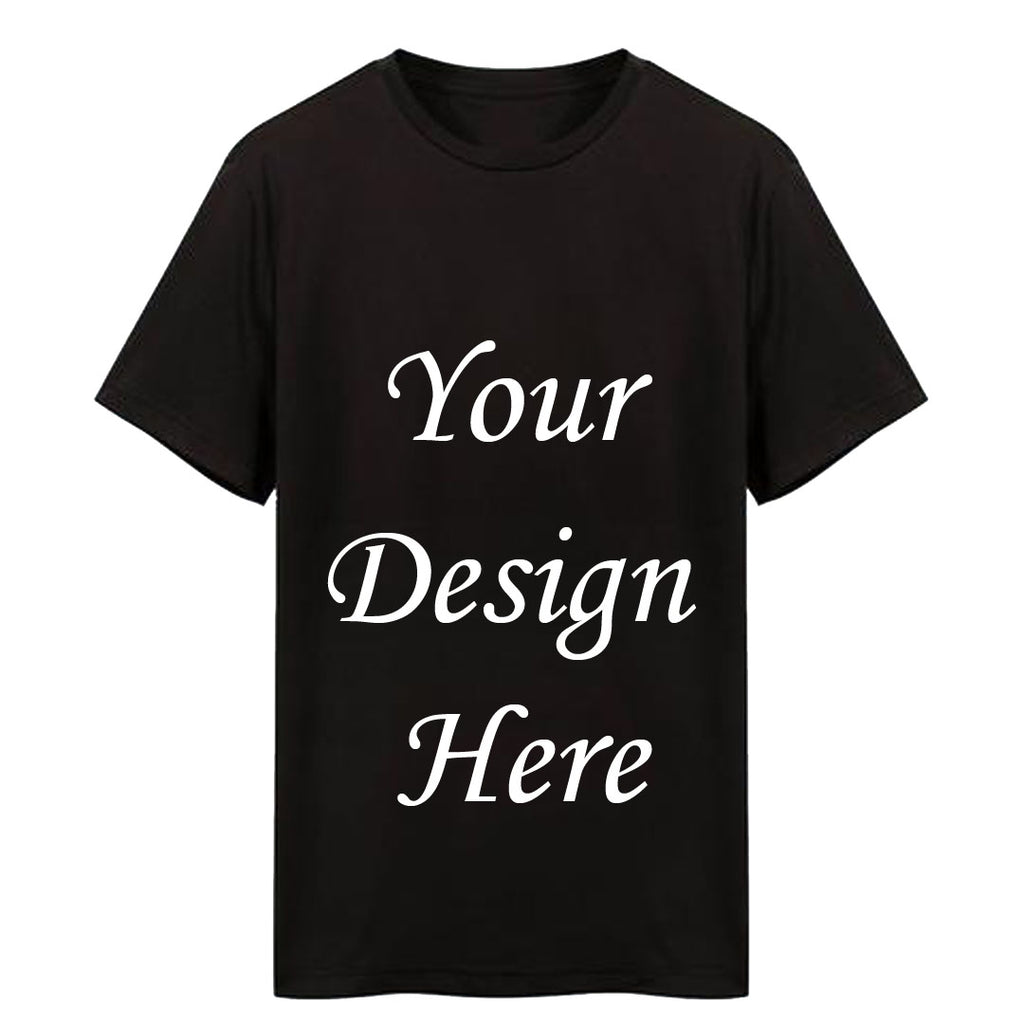 Custom Your T-Shirt With Your Design - Black
