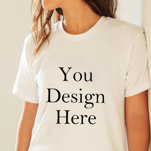 Custom Your T-Shirt With Your Design - White