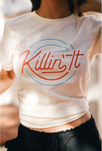Load image into Gallery viewer, Killin' It Graphic T-shirt