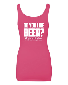 "Pink ""Do You Like Beer?"" Women's Tank Top Featuring the Famous Justice Brett Kavanaugh Quote, Representing the Washington Free Beacon's Right-Wing Podcast. Funny Tank for American Women."