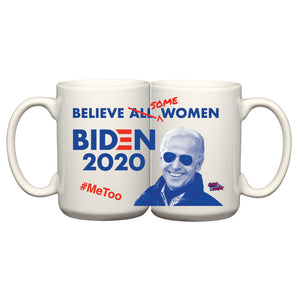 """Some Women"" Biden Ceramic Mug"