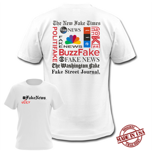#VERYFakeNews, Fake News Satirical White Shirt with Parody of Famous Fake News Websites, Wear for 2020 Debates, Made in America