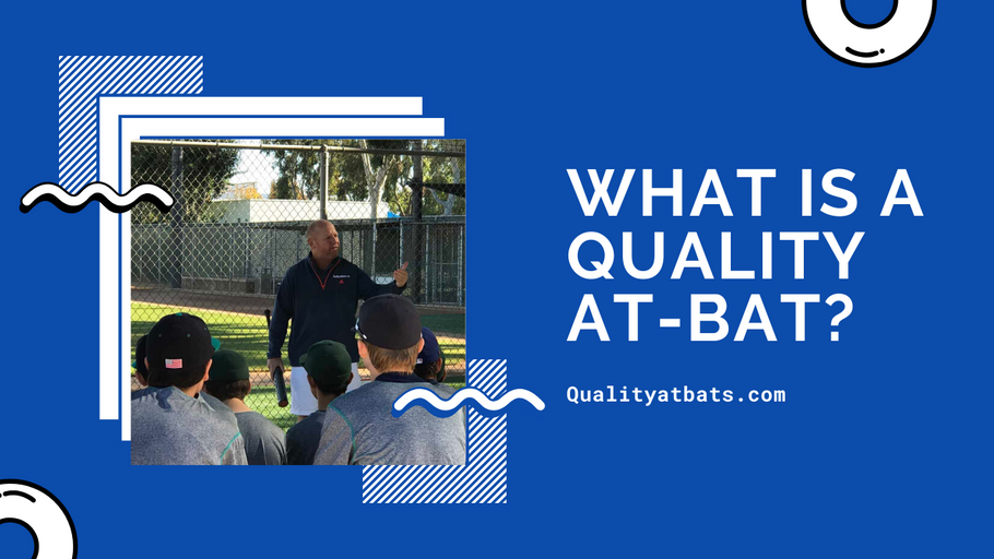 What is a Quality At-Bat?