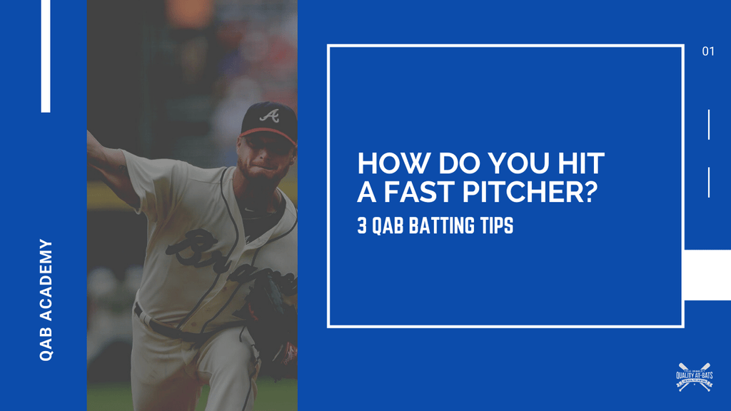 how do you hit a fast pitcher?