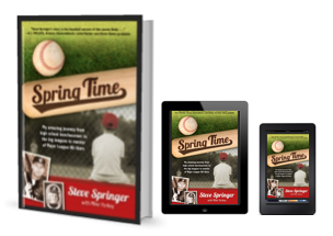 Spring Time - The Steve Springer's Story