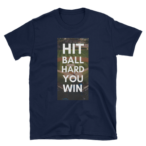 Hit Ball Hard You Win - Short-Sleeve Unisex T-Shirt