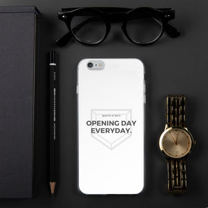 Opening Day Everyday - iPhone Case